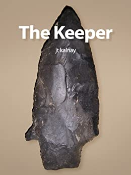 The Keeper by [kalnay, jt]