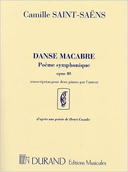 サン=サーンス: 死の舞踏 Op.40/デュラン社/2台ピアノ4手用編曲