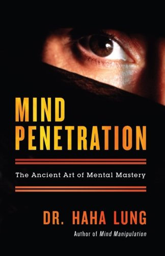 Mind Penetration: The Ancient Art of Mental Mastery pdf epub