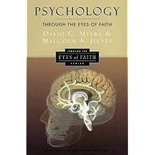 Psychology Through the Eyes of Faith (Through the Eyes of Faith Series)