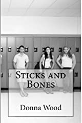 Sticks and Bones Kindle Edition
