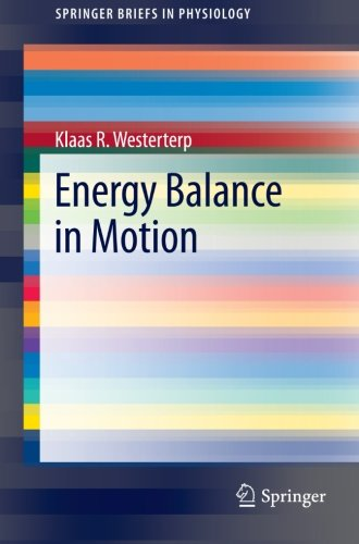 Energy Balance in Motion (SpringerBriefs in Physiology)