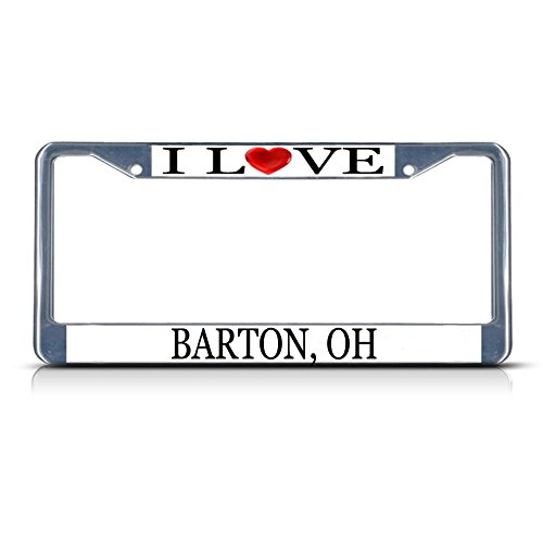 I Love Heart Barton, Oh Chrome Metal License Plate Frame Tag Border ()