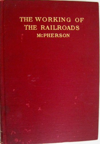 The Working of the Railroads (How To Run A Construction Company compare prices)