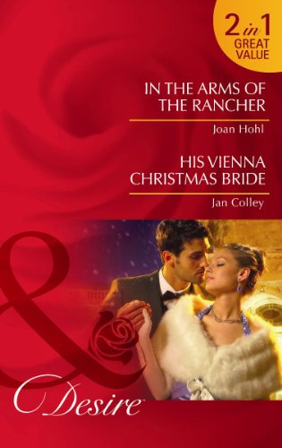 book cover of In the Arms of the Rancher / His Vienna Christmas Bride