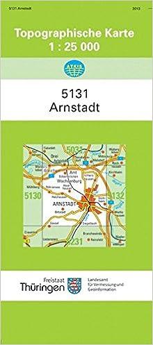 Topographische Karte Thüringen.Arnstadt 5131 Topographische Karten 1 25000 Tk 25 Thüringen Amtlich