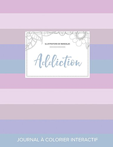 Journal de coloration adulte Addiction (Illustrations de mandalas, Rayures pastel)  [Wegner, Courtney] (Tapa Blanda)