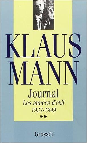 Livres Journal. Les Années d'exil, 1937-1949 pdf, epub