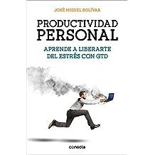 Productividad Personal: Aprende a Liberarte Del Estrés Con Gtd (Spanish Edition)