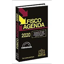 FISCO AGENDA 2020: Compendio de leyes, reglamentos y otras disposiciones conexas sobre la materia