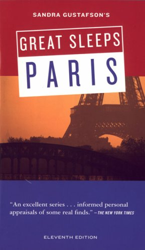 Sandra Gustafson's Great Sleeps Paris: Eleventh Edition (Cheap Eats and Sleeps)