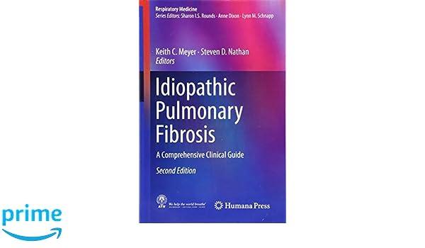 Idiopathic Pulmonary Fibrosis: A Comprehensive Clinical Guide: 9 (Respiratory Medicine)