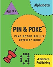 Pin & Poke Fine Motor Skills Activity Book Alphabets: For Toddlers and Kids Ages 3 + : Alphabets, Popular Activity in Montessori Classroom Activities for 2, 3, 4, year olds and Kindergarten prep