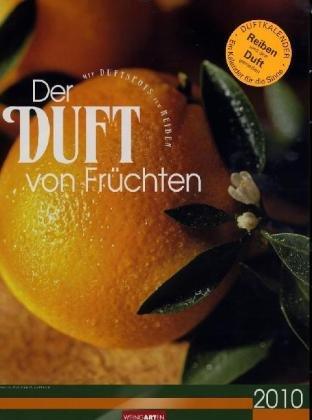 Weingarten-Kalender Der Duft von Früchten 2010