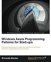 Windows Azure programming patterns for Start-ups Front Cover