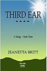 Third Ear (A Triology) by Jeanetta Britt (2001-12-31) Paperback