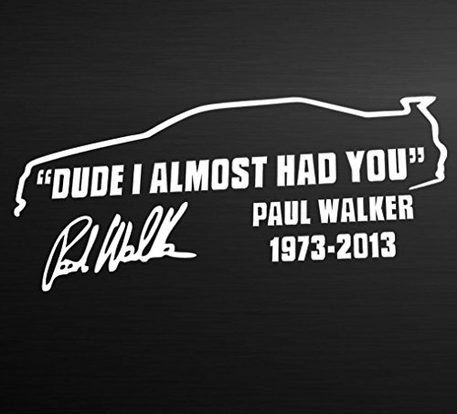 matoen-tm-dude-i-almost-had-you-paul-walker-car-window-vinyl-reflective-decal-sticker-black