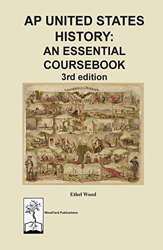 AP United States History: An Essential Coursebook, 3rd ed