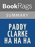 download ebook summary & study guide paddy clarke ha ha ha by roddy doyle pdf epub