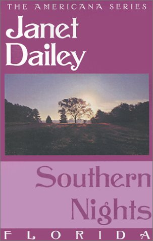 Southern Nights: Florida (Janet Dailey Americana)