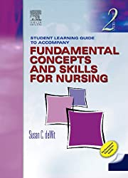 Student Learning Guide to Accompany Fundamental Concepts and Skills for Nursing, Second Edition