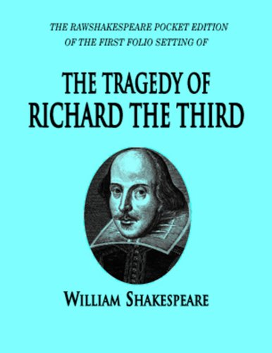 The Tragedy of Richard the Third