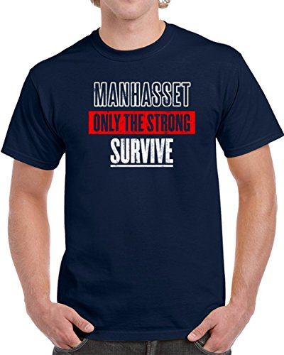 Manhasset Only the Strong Survive Custom USa City American Pride Unisex T-shirt L - Usa Manhasset