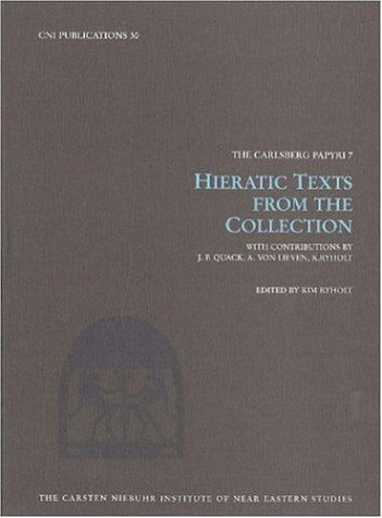 Download Hieratic Texts from the Collection (Carlsberg Papyri 7) (Carsten Niebuhr Institute Publications) ebook