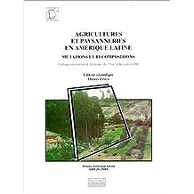 Agricultures et paysanneries en Amérique latine