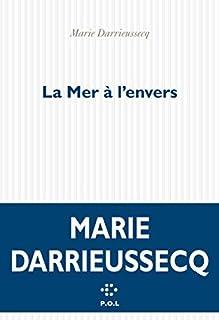 La mer à l'envers, Darrieussecq, Marie