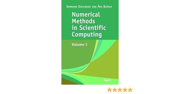 Numerical Methods in Scientific Computing: Volume 1