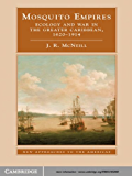 Mosquito Empires (New Approaches to the Americas)
