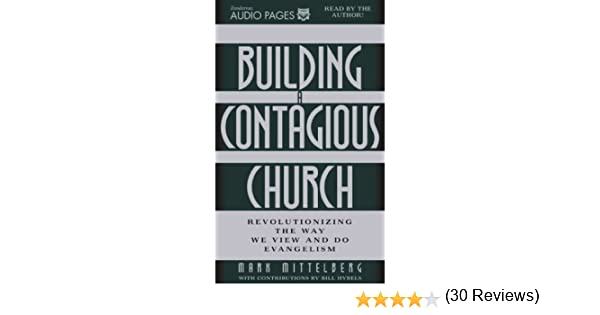 Building a contagious church mark mittelberg 9780310229728 amazon building a contagious church mark mittelberg 9780310229728 amazon books fandeluxe Images