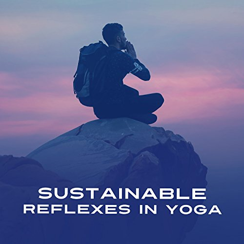 Review Sustainable Reflexes in Yoga