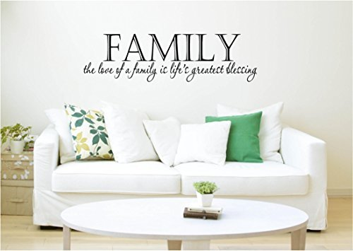 FAMILY - The Love of a Family is Life's Greatest Blessing - Vinyl Wall Art Decal for Home and Living Room - 40