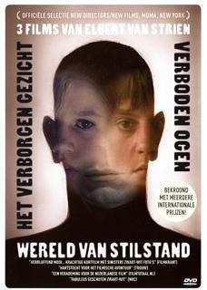 Three Films of Elbert Van Strien ( Wereld van stilstand / Het Verborgen gezicht / Verboden ogen ) ( Still World / The Hidden Face / Forbidden Eyes ) [ - Heleen Van