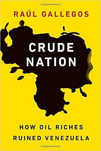 Crude Nation: How Oil Riches Ruined Venezuela: Amazon.es: Raul Gallegos: Libros en idiomas extranjeros