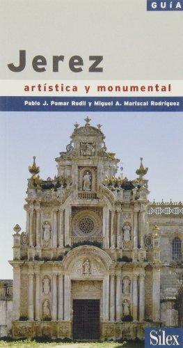 Descargar Libro Jerez: Guía Artística Y Monumental Pablo Pomar Rodil