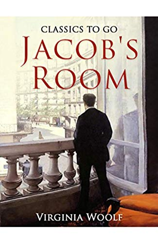 A good pal, if you're stuck inside -- Jacob's Room (Illustrated Version) by [Woolf, Virginia ]