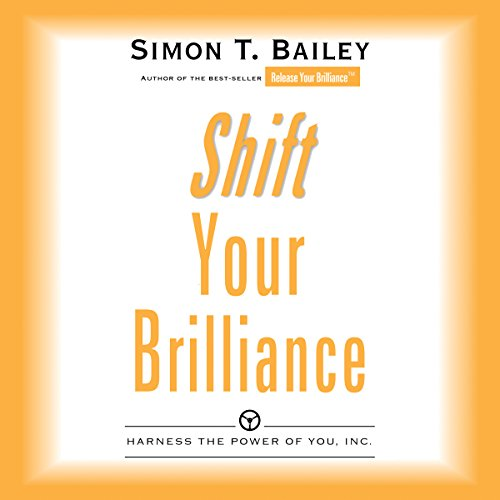Price comparison product image Shift Your Brilliance: Harness the Power of You, Inc.