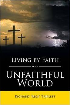 Book Living by Faith In an Unfaithful World