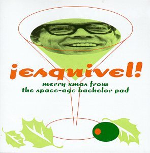 Esquivel! Merry Xmas From the Space-Age Bachelor Pad by Bar/None Records