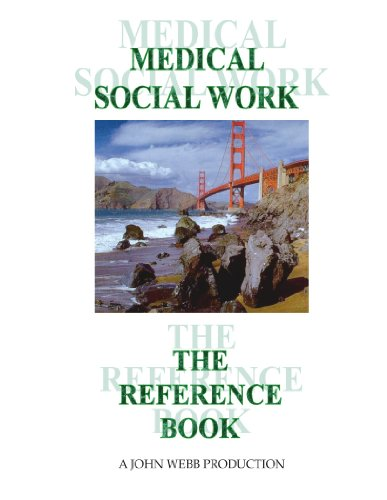 Medical Social Work: The Reference Book