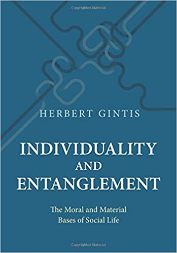 Book Individuality and Entanglement: The Moral and Material Bases of Social Life