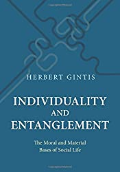 Individuality and Entanglement: The Moral and Material Bases of Social Life