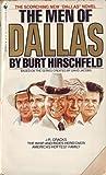 The Men of Dallas, Burt Hirschfeld, 0553203908