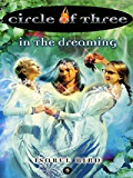 Circle of Three #5: In the Dreaming