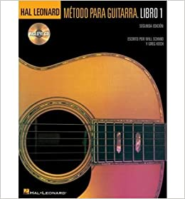 Metodo Para Guitarra Hal Leonard: Libro 1 (Book and CD) (Paperback)(Spanish) - Common Paperback – 2005
