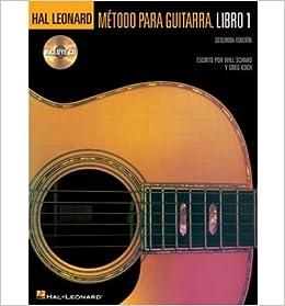 Metodo Para Guitarra Hal Leonard: Libro 1 (Book and CD) (Paperback)(Spanish) - Common Paperback – 2005