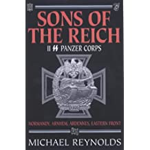 Sons of the Reich: The History of II SS Panzer Corps
